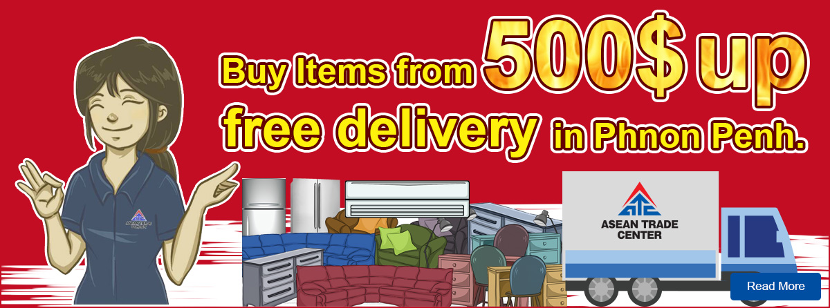 Buy Item from 100$ up free delivery in Phnom Penh.